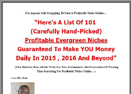101 Evergreen And Profitable Niches [All Handpicked For YOU] review
