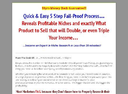 Quick & Easy 5 Step Fail-proof Blueprint For Finding Profitable Niches & Exactly What Product review