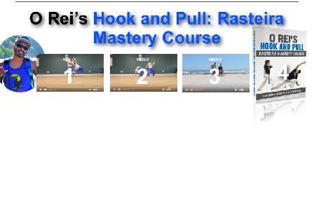 Full Hook and Pull: Rasteira Mastery Course review
