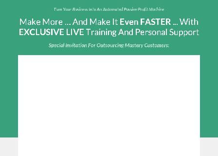 Outsourcing Mastery LIVE review