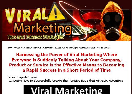 Viral Marketing Tips and Success Guide review