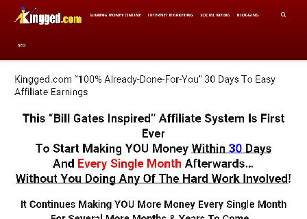 """Kingged.com """"100% Already-Done-For-You"""" 30 Days To Making Money Online review"""