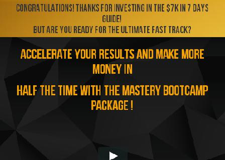 7K IN 7 DAYS MASTERY BOOTCAMP review