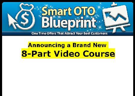 Smart OTO Blueprint - Video Course review