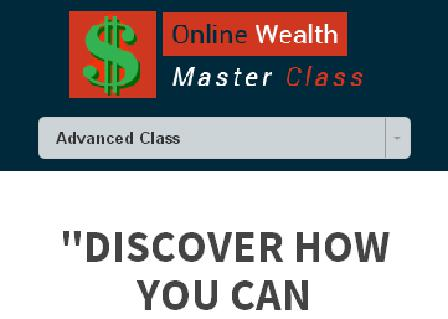 Online Wealth Master Class - LIVE review