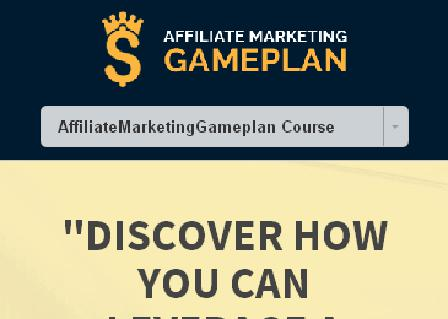 Affiliate Marketing Gameplan - LIVE review