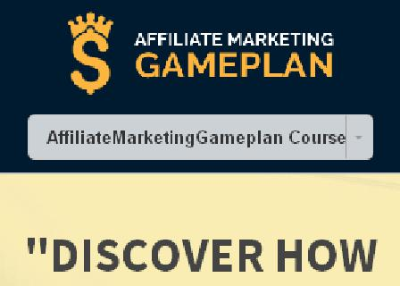 Affiliate Marketing Gameplan - 30%OFF review