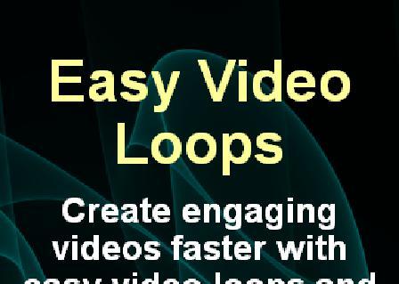 Easy Video Loops review