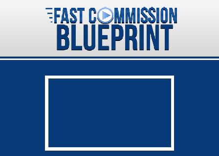 Fast Commission Blueprint - YouTube Traffic Hacks review
