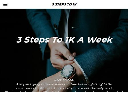 3 Steps To $1000 A Week review