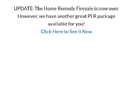 Great PLR Home Remedy Firesale review