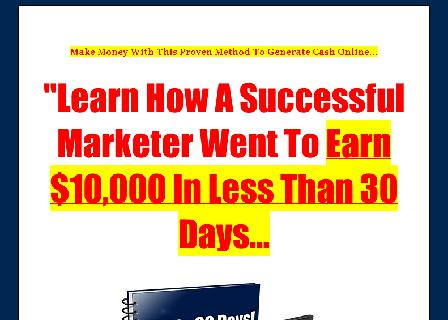 Earn $10,000 In Less Than 30 Days review