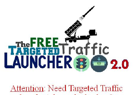 Free Targeted Traffic Launcher review