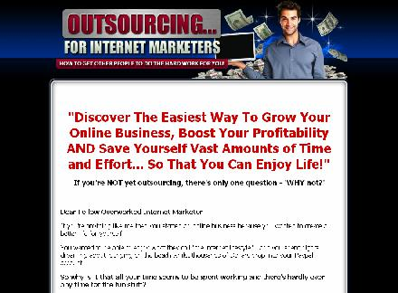 Outsourcing For Internet Marketers review