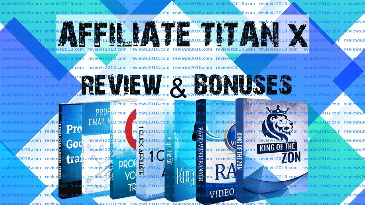 Affiliate Titan X Review